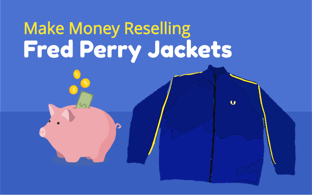 Reselling Fred Perry Jackets