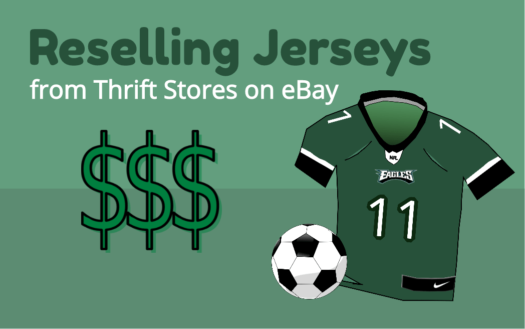 Reselling Jerseys from Thrift Stores on eBay for Profit