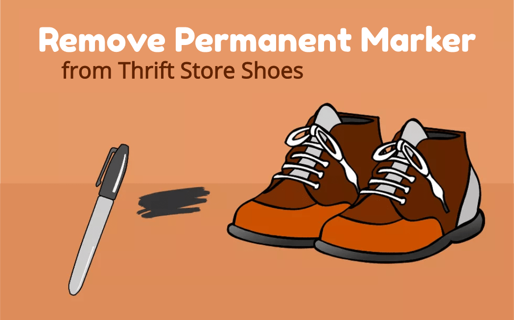 Remove the Permanent Marker from Thrift Store Shoes